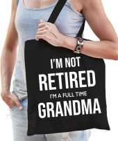 Im not retired i am a full time grandma pensioen cadeau tasje zwart dames