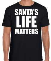 Santas life matters kerst t-shirt kerst outfit zwart voor heren